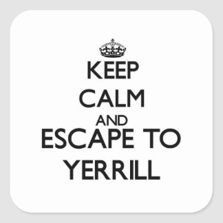 Keep calm and escape to Yerrill Massachusetts Square Stickers