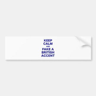 Keep Calm and Fake a British Accent Bumper Sticker
