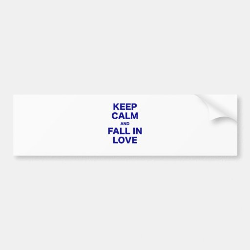 Keep Calm and Fall in Love Bumper Sticker