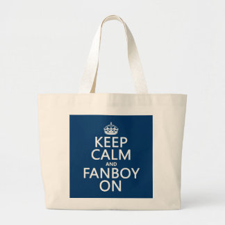 Keep Calm and Fanboy On in any color Canvas Bags