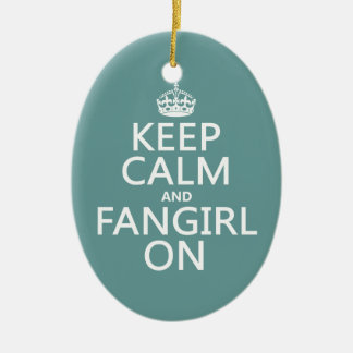 Keep Calm and Fangirl On (in all colors) Ceramic Oval Decoration