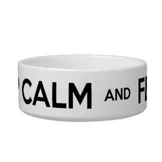 """Keep Calm and Feed Me"" Small Dog Bowl"