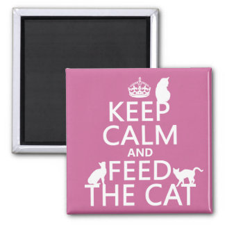 Keep Calm and Feed The Cat Square Magnet