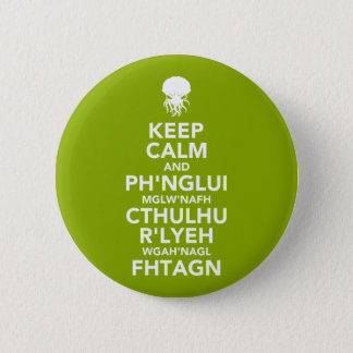 Keep Calm and Fhtagn 6 Cm Round Badge