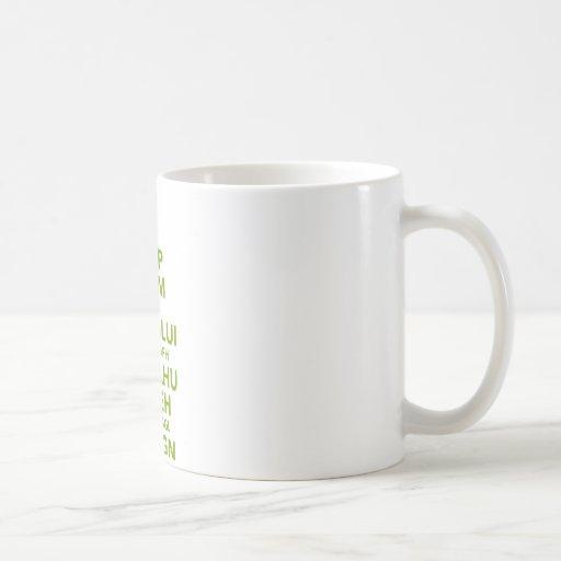 Keep Calm and Fhtagn Coffee Mug