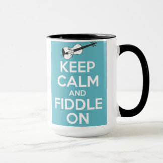 Keep Calm and Fiddle On Blue Mug