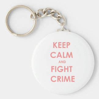 Keep calm and fight crime! key ring