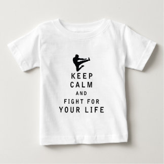 Keep Calm and Fight For Your Life Tee Shirts