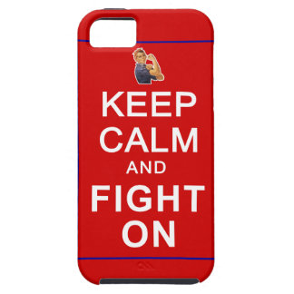 Keep Calm and Fight On Womens Rights iPhone 5 Case