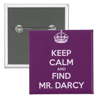Keep Calm and Find Mr. Darcy Jane Austen 15 Cm Square Badge