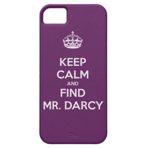 Keep Calm and Find Mr. Darcy Jane Austen iPhone 5 Covers