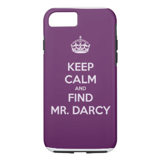 Keep Calm and Find Mr. Darcy Jane Austen iPhone 8/7 Case