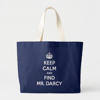 Keep Calm and Find Mr. Darcy Jane Austen Project Large Tote Bag