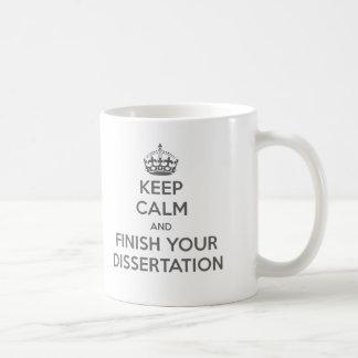 Keep Calm and Finish Your Dissertation Basic White Mug