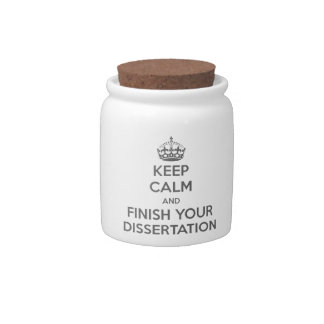 Keep Calm and Finish Your Dissertation Candy Jars