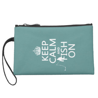 Keep Calm and Fish On (all colors) Suede Wristlet