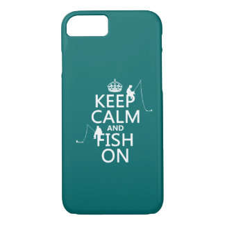 Keep Calm and Fish On - customisable colours iPhone 8/7 Case
