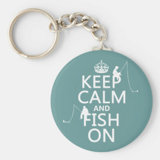 Keep Calm and Fish On - customizable colours Basic Round Button Key Ring