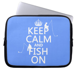 Keep Calm and Fish On - customizable colours Laptop Computer Sleeve
