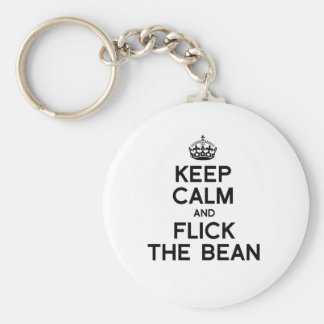 KEEP CALM AND FLICK THE BEAN -.png Key Ring