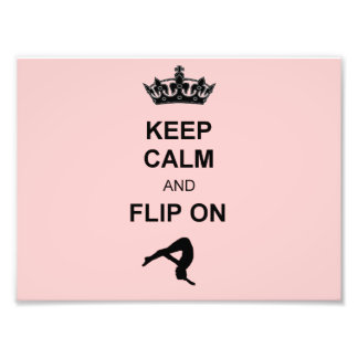 Keep Calm and Flip on Photo Print