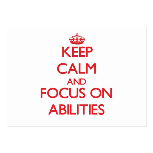 Keep calm and focus on ABILITIES Business Card Template