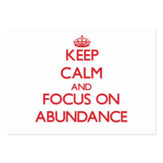Keep calm and focus on ABUNDANCE Pack Of Chubby Business Cards