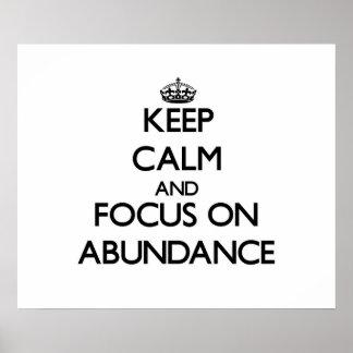 Keep Calm And Focus On Abundance Print