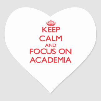 Keep calm and focus on ACADEMIA Heart Sticker