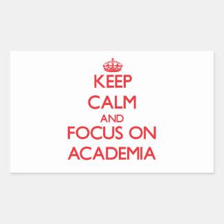Keep calm and focus on ACADEMIA Rectangle Sticker
