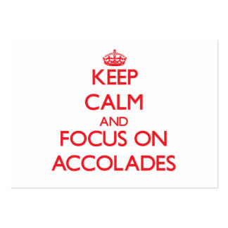 Keep calm and focus on ACCOLADES Business Cards