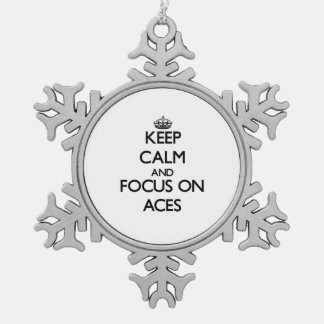 Keep Calm And Focus On Aces Ornament