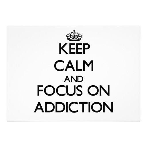 Keep Calm And Focus On Addiction Custom Invite