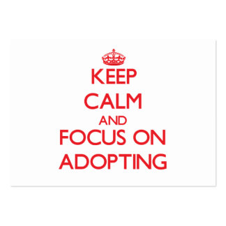 Keep calm and focus on ADOPTING Business Card