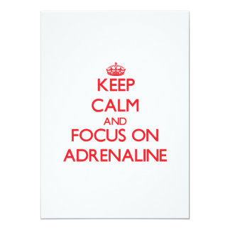 Keep calm and focus on ADRENALINE 13 Cm X 18 Cm Invitation Card