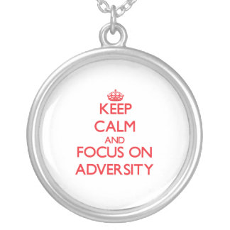 Keep calm and focus on ADVERSITY Pendant