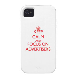 Keep calm and focus on ADVERTISERS iPhone 4/4S Cover