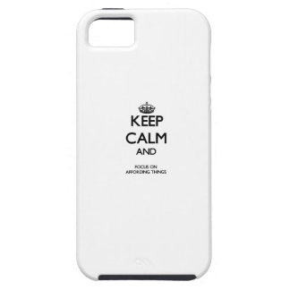 Keep Calm And Focus On Affording Things iPhone 5/5S Cases