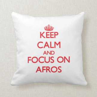 Keep Calm and focus on Afros Throw Pillow