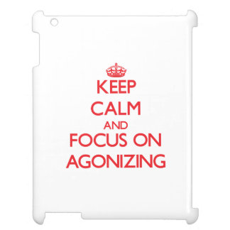 Keep calm and focus on AGONIZING iPad Case