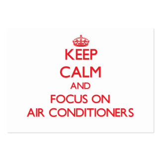 Keep calm and focus on AIR CONDITIONERS Business Card Templates