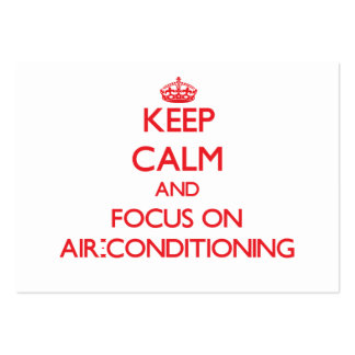 Keep calm and focus on AIR-CONDITIONING Business Card Templates