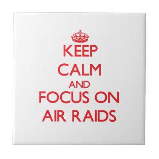 Keep calm and focus on AIR RAIDS Ceramic Tiles