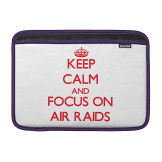 Keep calm and focus on AIR RAIDS MacBook Air Sleeves