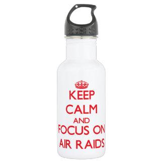 Keep calm and focus on AIR RAIDS 532 Ml Water Bottle