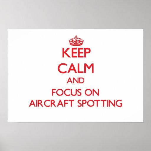 Keep calm and focus on Aircraft Spotting Print