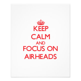 Keep Calm and focus on Airheads Flyers