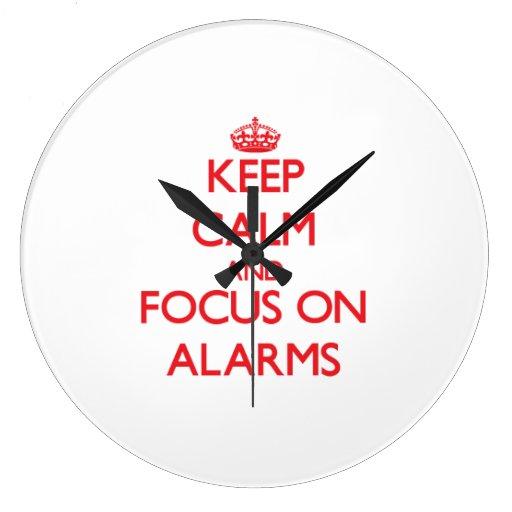 Keep calm and focus on ALARMS Clock