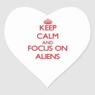 Keep calm and focus on ALIENS Stickers