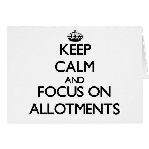 Keep Calm And Focus On Allotments Card